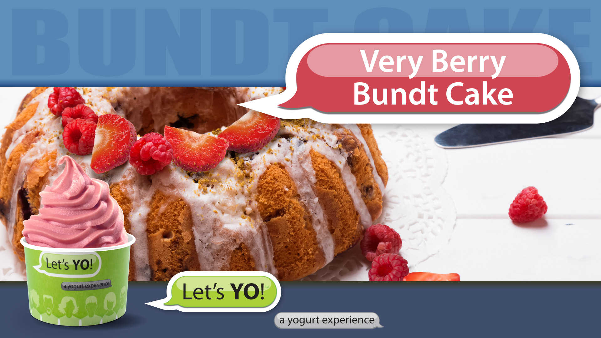 branded cup of yogurt with berries and a bunt cake